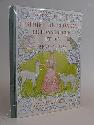 Histoire de Blondine de Bonne-Bichee et de: COMTESSE DE SÉGUR.
