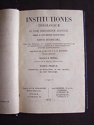 Institutiones theologicae ad usum seminariorum adaptatae, primum