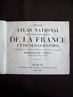 Petit atlas national des départements de la France et de ses colonies