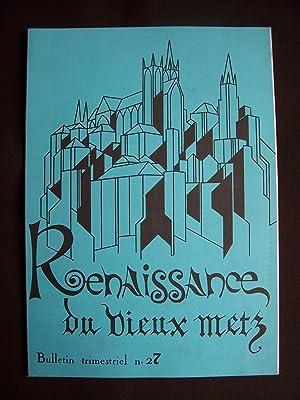 Renaissance du vieux Metz - N°27 1977