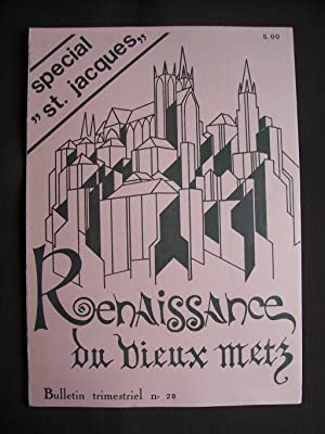 Renaissance du vieux Metz - N°28 1977