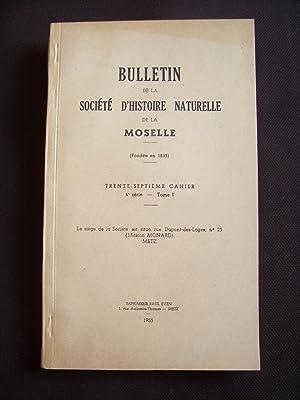 Bulletin de la société d'histoire naturelle de la Moselle - N°37 1955
