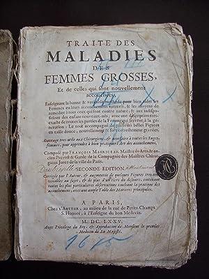 Traité des maladies des femmes grosses et: François Maurice