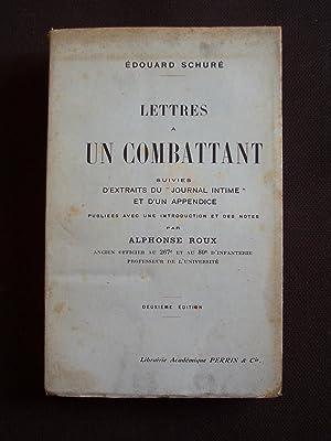 Lettres à un combattant suivies d'extraits du: Edouard Schuré