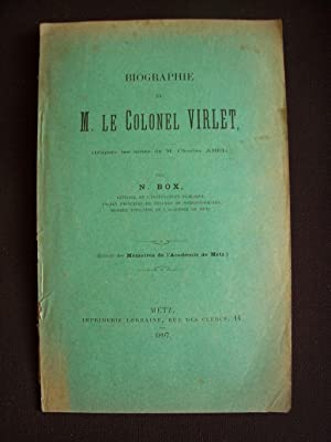 Biographie de M. le colonel Virlet