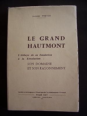 Le grand Hautmont: Jacques Prévot