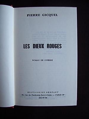 Les dieux rouges: Pierre Gicquel