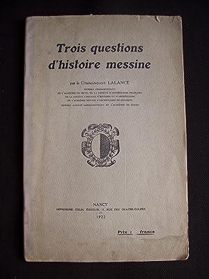 Trois questions d'histoire messine: Commandant Lalance