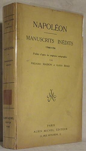 NAPOLÉON. MANUSCRITS INÉDITS 1786-1791. Publiés d'après les: MASSON Frédéric, BIAGI