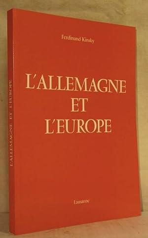 L'ALLEMAGNE ET L'EUROPE.: KINSKY Ferdinand