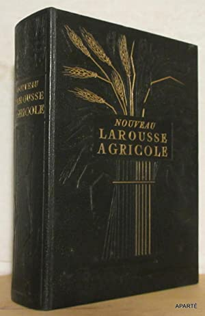 NOUVEAU LAROUSSE AGRICOLE.: BRACONNIER Raymond, GLANDARD