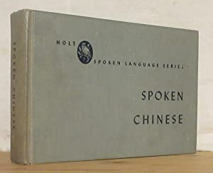 SPOKEN CHINESE. Identical with the edition prepared: HOCKETT Charles F.,
