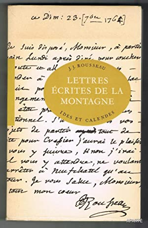 LETTRES ÉCRITES DE LA MONTAGNE. Avec une: ROUSSEAU J.J.