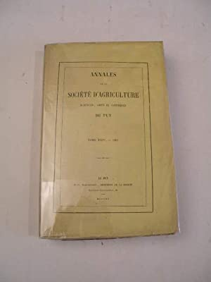 ANNALES DE LA SOCIETE D' AGRICULTURE , SCIENCES , ARTS ET COMMERCE DU PUY , TOME XXIV 1861