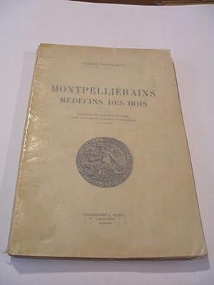 MONTPELLIERAINS MEDECINS DES ROIS: LEENHARDT ALBERT