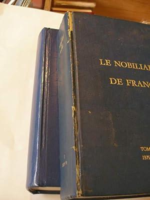 LE NOBILIAIRE DE FRANCE AVEC EN SUPPLEMENT LA NOBLESSE BELGE ACTUELLE: DUGAST ROUILLE DOCTEUR M.
