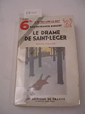 LE DRAME DE SAINT-LEGER , COLLECTION