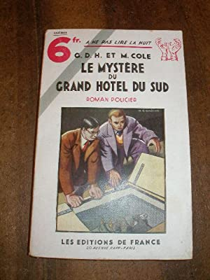 LE MYSTERE DU GRAND HOTEL DU SUD , COLLECTION