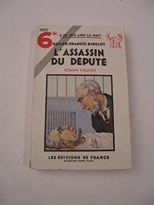 L' ASSASSIN DU DEPUTE , COLLECTION