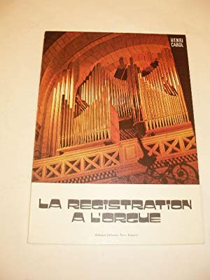 LA REGISTRATION A L' ORGUE
