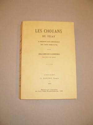 LES CHOUANS DU VELAY , LE MOUVEMENT: BOUDON - LASHERMES