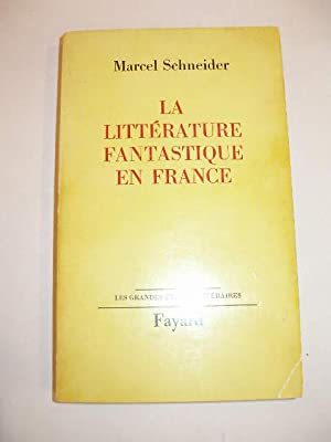 LA LITTERATURE FANTASTIQUE EN FRANCE