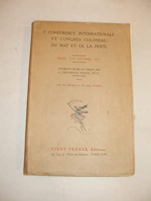 DEUXIEME CONFERENCE INTERNATIONALE ET CONGRES COLONIAL DU RAT ET DE LA PESTE , PARIS 7 - 12 OCTOB...