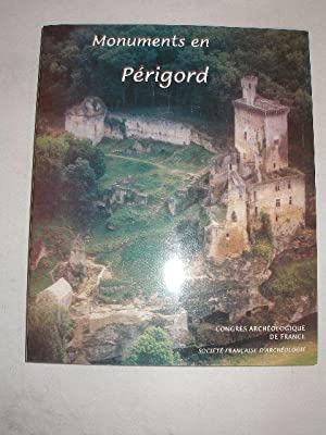 CONGRES ARCHEOLOGIQUE DE FRANCE , 156e SESSION MONUMENTS EN PERIGORD