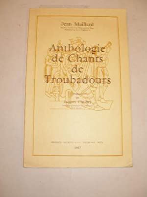 ANTHOLOGIE DE CHANTS DE TROUBADOURS