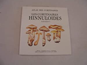 ATLAS DES CORTINAIRES , LES CORTINAIRES HINNULOIDES , HORS-SERIE N° 1