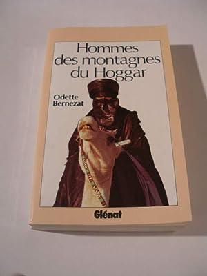 HOMMES DES MONTAGNES DU HOGGAR: BERNEZAT ODETTE
