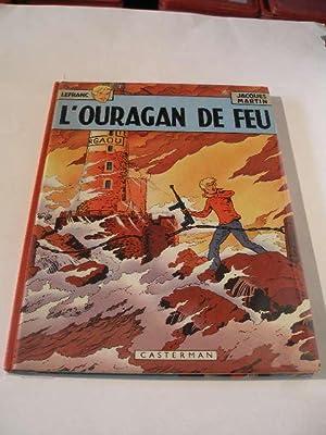 LEFRANC : L' OURAGAN DE FEU: MARTIN JACQUES