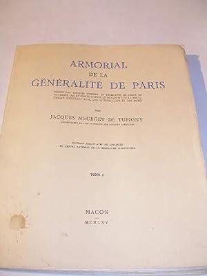 ARMORIAL DE LA GENERALITE DE PARIS DRESSE: MEURGEY DE TUPIGNY