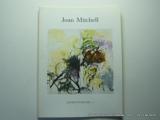 Joan Mitchell New Paintings April-May 10, 1986 - Mitchell Joan - Michaud Yves