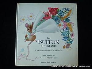 Le Buffon des enfants. IV Les animaux: Textes de Bernard