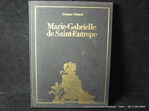 Marie-Gabrielle de Saint -Eutrope: Georges Pichard