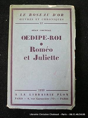 Oedipe-Roi. Romeo et Juliette.: Jean Cocteau