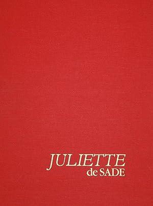 JULIETTE DE SADE [adapté d'après l'oeuvre du marquis de Sade]: Marquis de ...