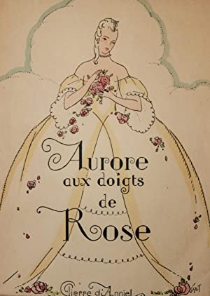 AURORE AUX DOIGTS DE ROSE. Eaux-fortes et: Pierre D'ANNIEL [pseudo.