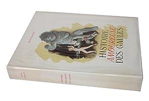 HISTOIRE AMOUREUSE DES GAULES par Bussy-Rabutin. Illustrations rehaussées de pochoirs, bandeaux, ...