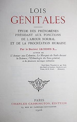 LOIS GÉNITALES - Études des phénomènes présidant: Docteur JACOBUS X.