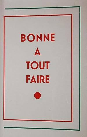 BONNE A TOUT FAIRE.: ANONYME - Publié