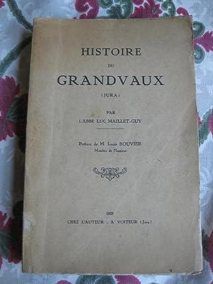 Histoire du Grandvaux (Jura): l'abbé Luc Maillet-Guy