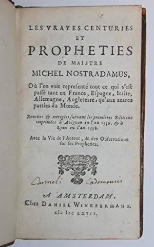 LES VRAYES CENTURIES ET PROPHÉTIES: Michel de NOSTREDAME