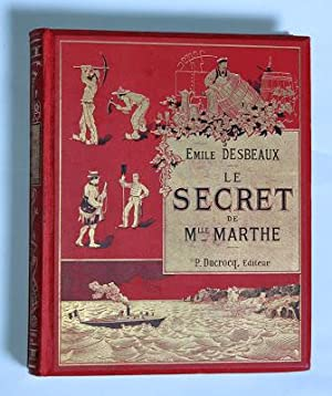 LE SECRET DE MLLE MARTHE (EDUCATION D?ANDRÉ)