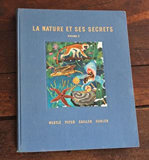 La nature et ses secrets Volume 2 album d'images en couleur