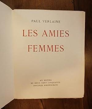 UVRES LIBRES. LES AMIES, FEMMES.: VERLAINE, Paul. -