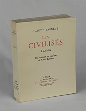Les Civilisés.: FARRÈRE, Claude. (CHAS