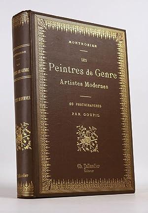 Les Peintres de Genre, artistes modernes. Contenant: MONTROSIER, Eugène.