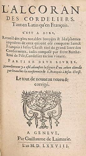 L'Alcoran des Cordeliers. Tant en latin qu'en: ALBERE, Erasme].